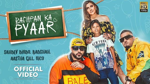 Bachpan Ka Pyaar lyrics - Sahdev Dirdo, Badshah