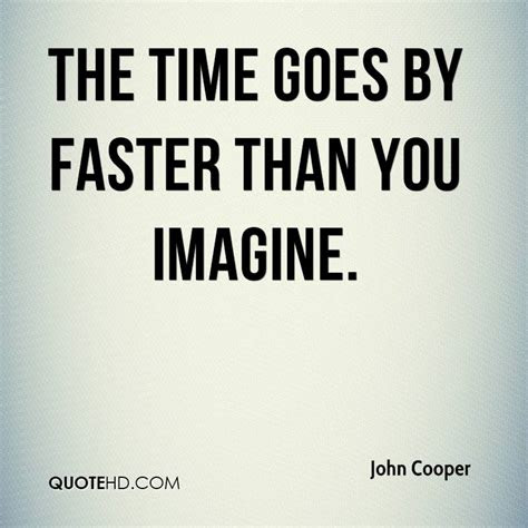 Time Move Faster Quotes