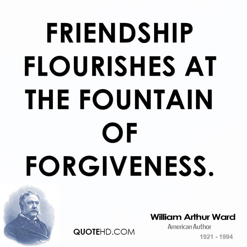 William Arthur Ward Forgiveness Quotes Quotehd