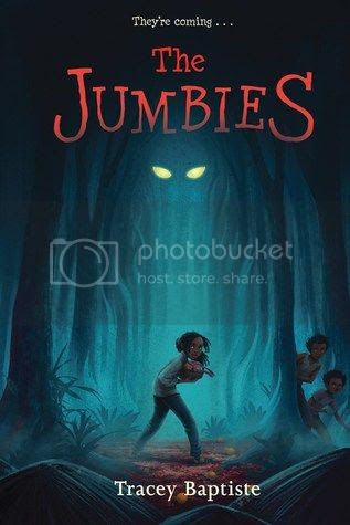 The Jumbies by Tracey Baptiste