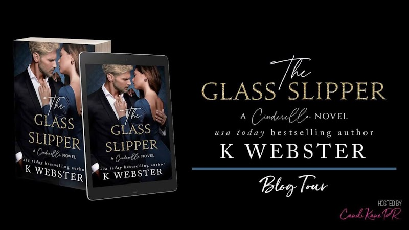 Blog Tour: The Glass Slipper by K Webster