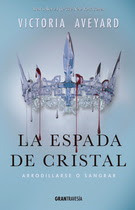 Espada de cristal, La