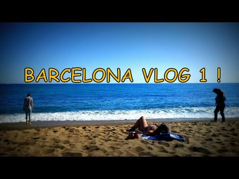 Four Days In Barcelona |  Part 1