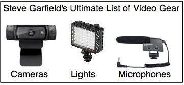 Steve Garfield's Ultimate List of Video Gear