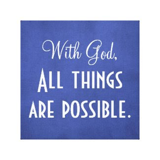 Bible Verse With God All things Possible