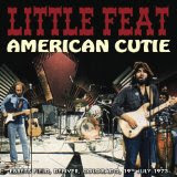 American Cutie Lyrics Little Feat