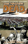 The Walking Dead, Vol. 16: A Larger World