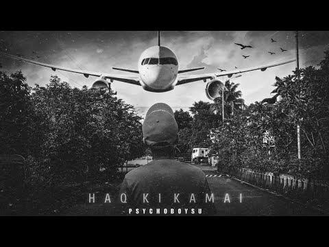 HAQ KI KAMAI    PsychoBoy SU    OFFICIAL MUSIC VIDEO