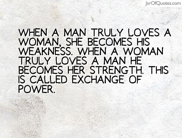 Imágenes De Quotes About When A Man Truly Loves A Woman