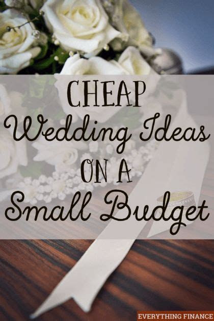 Cheap Wedding Ideas on a Small Budget   DIY Wedding