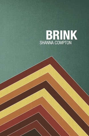 Brink by Shanna Compton
