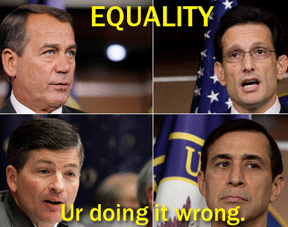 Equality: Ur doing it wrong.