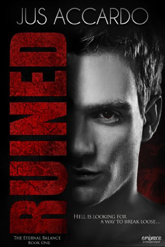 Ruined (The Eternal Balance, Book One) (Entangled Embrace) by Jus Accardo