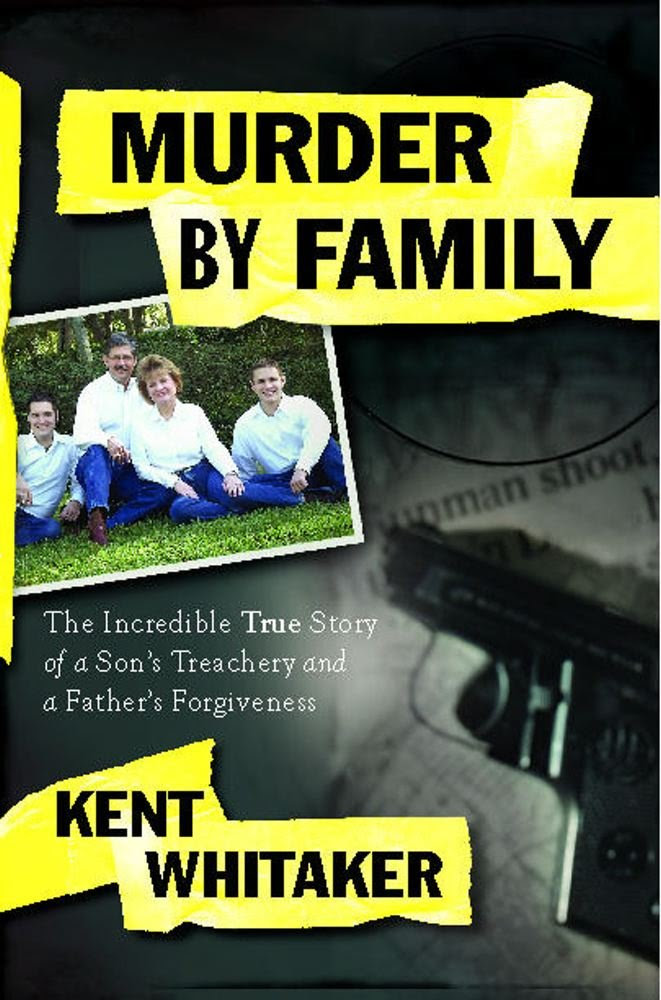 Murder by Family: The Incredible True Story of a Son's Treachery ...