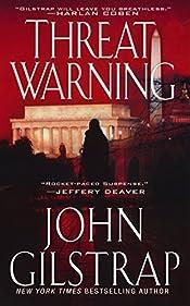 Threat Warning by John Gilstrap