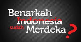 benarkah-indonesia-merdeka.jpeg (310×163)