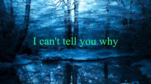 I Can T Tell You Why Eagles With Lyrics