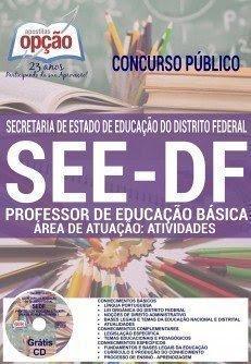 apostila see df PROFESSOR DE EDUCAÇÃO BÁSICA - ÁREA DE ATUAÇÃO: ATIVIDADES