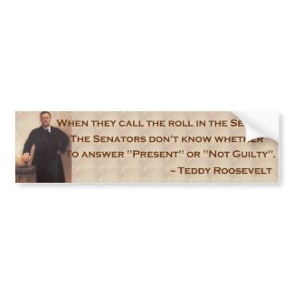 Roosevelt on the Senate Bumpersticker