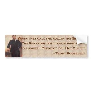 Roosevelt on the Senate Bumpersticker