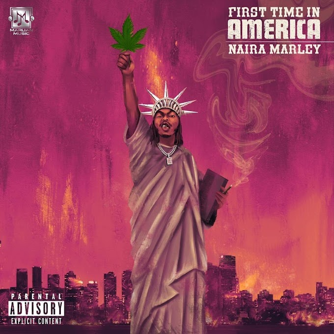 [Music] Naira Marley – First Time In America - Omatunes