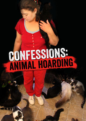 Confessions: Animal Hoarding - Season 1