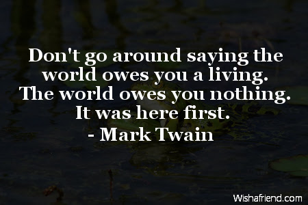 Dont Go Around Saying The Mark Twain Quote