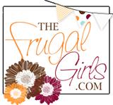 Frugal Girls!