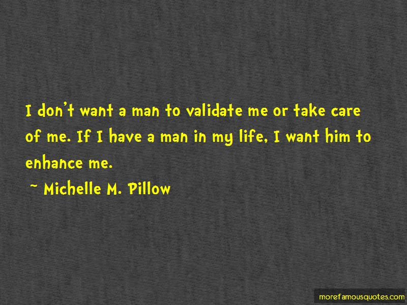Dont Want A Man Quotes Top 16 Quotes About Dont Want A Man From