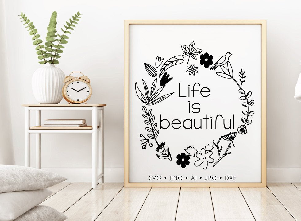 Life Is Beautiful Digital Quote File Dxf Cricut Sayings For Vinyl Pr Lasting Expressions