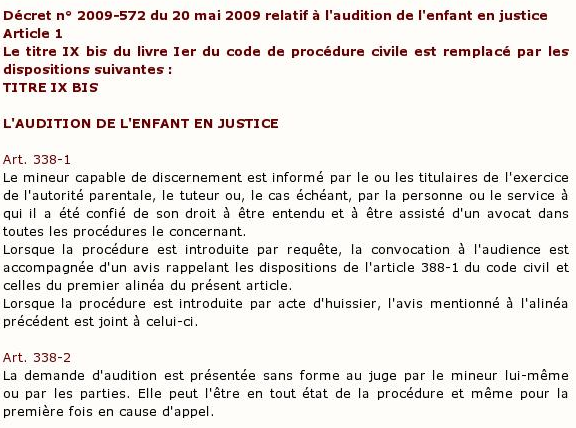 ... 2009-572 du 20 mai 2009 relatif à l'audition de l'enfant en justice