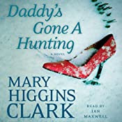 Daddy's Gone A Hunting   [Mary Higgins Clark]