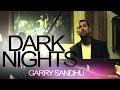 Garry Sandhu - Raatan ( Dark Nights ) ( Tenu Yaad Karke ) [Full Video] - 2012 - Latest Punjabi Song