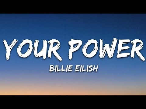 Billie Eilish - Your Power (Lyrics)