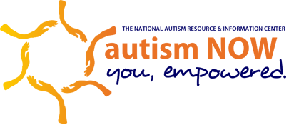 Autisom Now - The National Autism Resource and Information Center