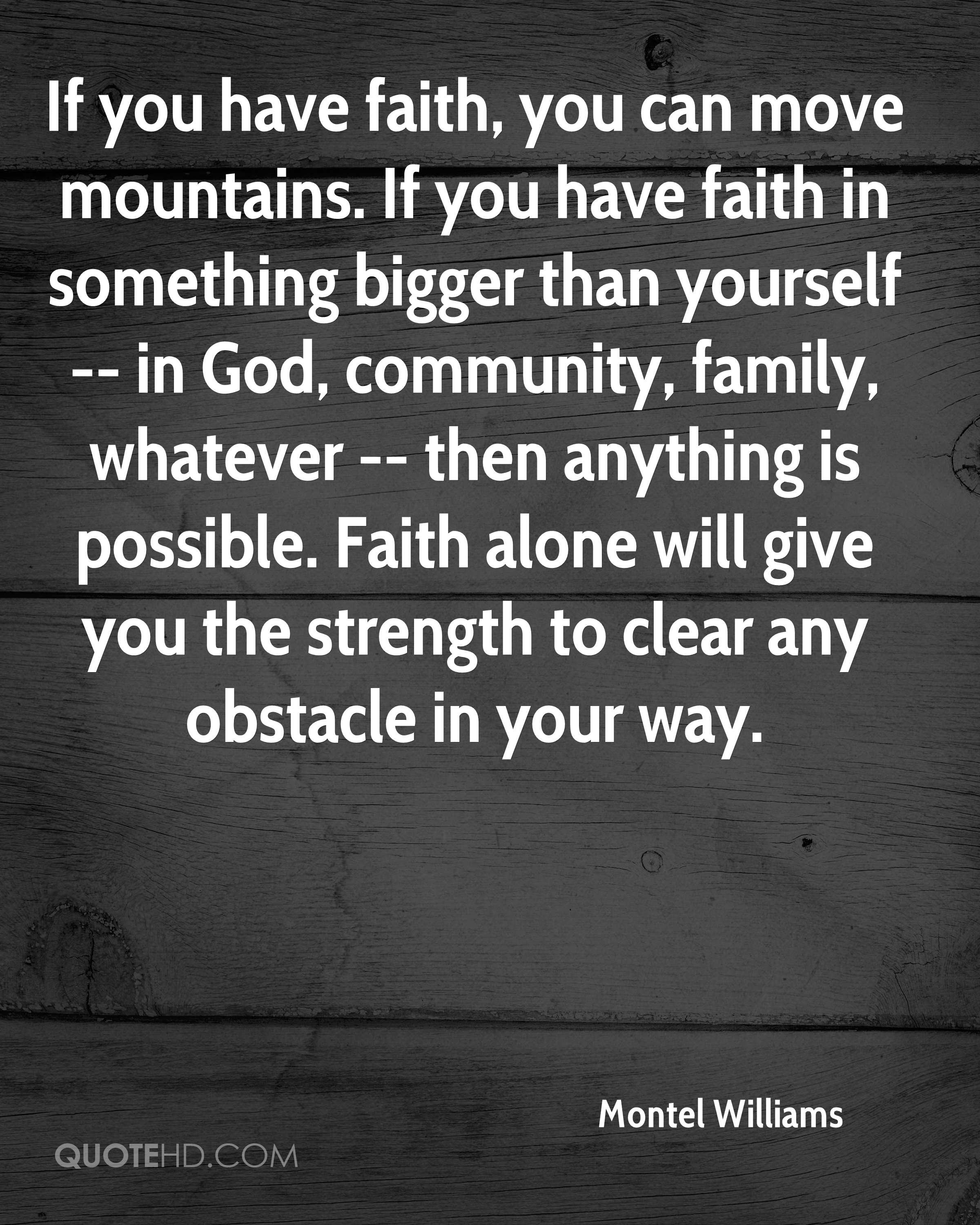 Montel Williams Faith Quotes Quotehd