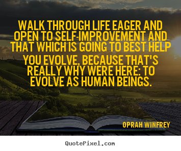 Create Graphic Picture Quotes About Life Walk Through Life Eager