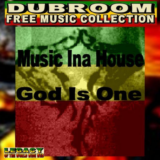 MUSIC INNA HOUSE - GOD IS ONE