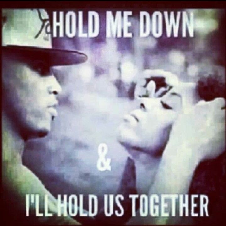 Pictures Of Hold You Down Quotes Tumblr Kidskunstinfo