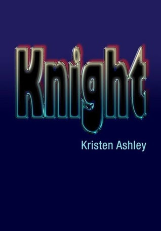 Knight (The Unfinished Heroes, #1)