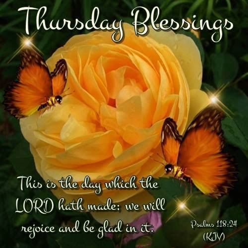 Thursday Blessings Bible Quote Pictures Photos And Images For