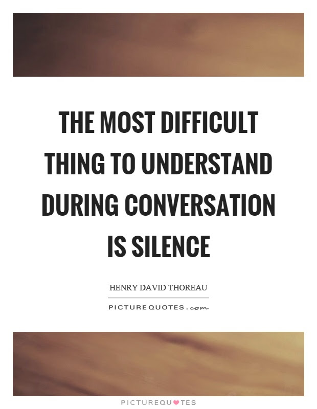 The Most Difficult Thing To Understand During Conversation Is