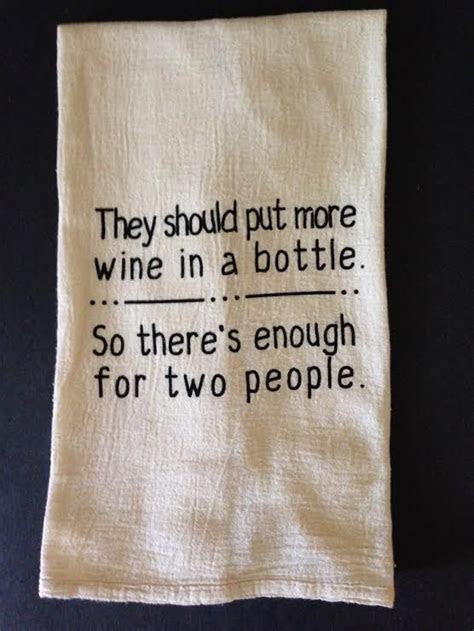 """More Wine"" Flour Sack Tea Towel"
