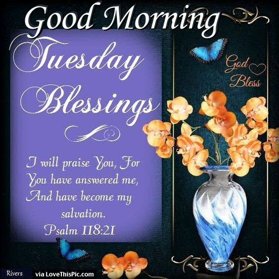 Good Morning Tuesday Blessings With Bible Verse Pictures Photos
