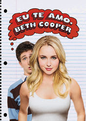I Love You, Beth Cooper | filmes-netflix.blogspot.com