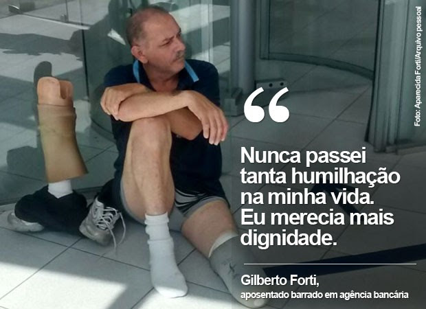 Aposentado Gilberto Forti tirou a prótese e ficou de joelhos na entrada da agência da Caixa (Foto: Aparecida Forti/Arquivo pessoal)