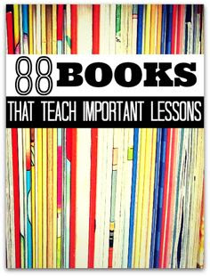 Books that teach important lessons. What book would you add?