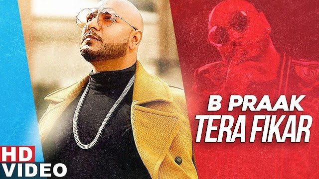 Tera Fikar (Full Video) | B Praak | Ammy Virk | Sargun Mehta | Jaani Lyrics | New Punjabi Songs Lyrics 2019