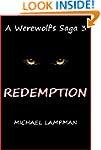 Redemption A Werewolf's Saga 3
