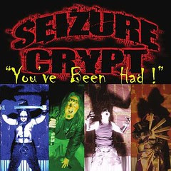 seizure-crypt-youve-been-had-promo-cover-pic